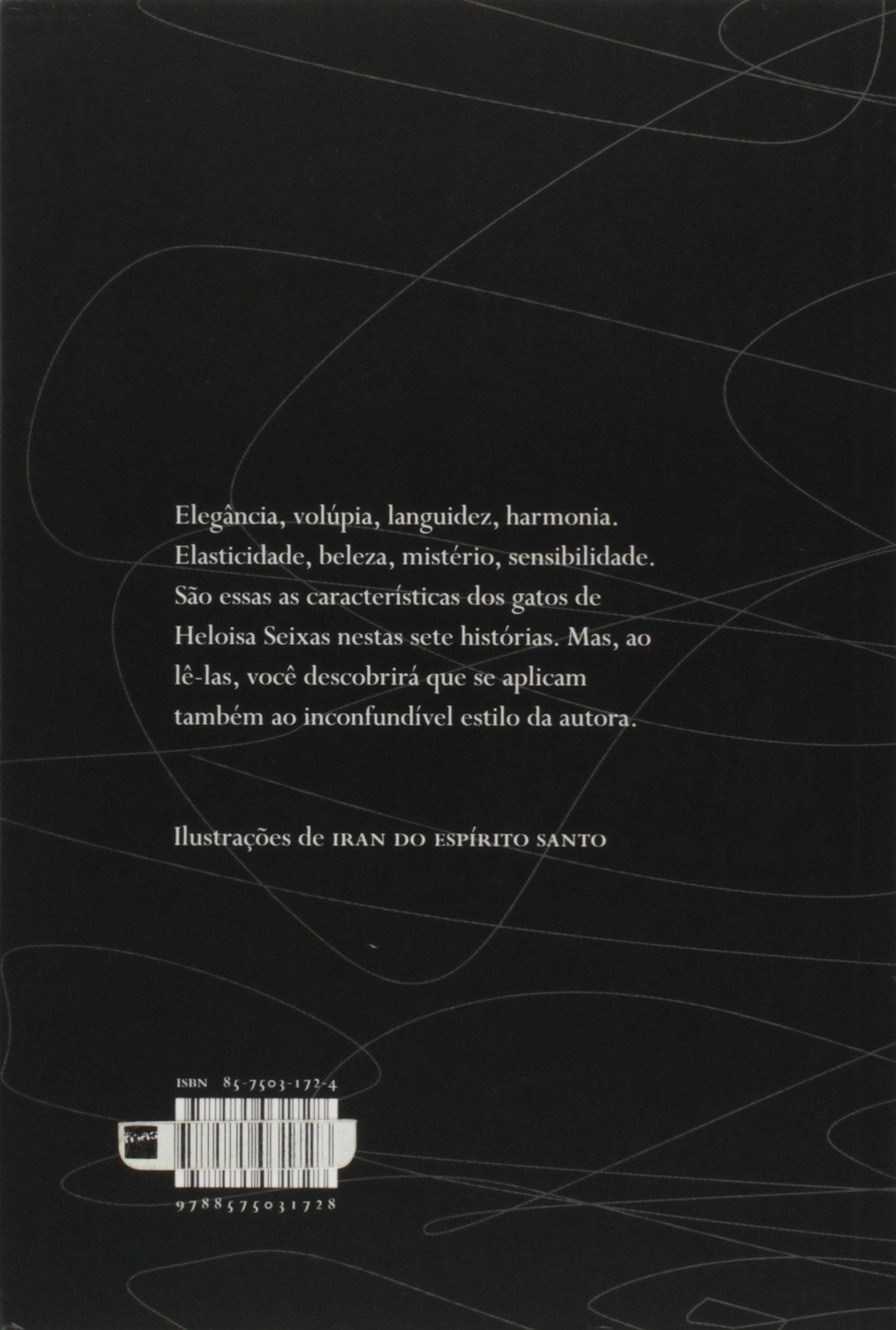 Sete Vidas: Sete Contos Mínimos de Gatos: Heloisa Seixas: 9788575031728: Amazon.com: Books