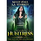 The Fall Of The Fellowship: A Seven Sons Novel (The Immortal Huntress Book 3)