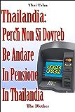 Thailandia Perché non si dovrebbe andare in  pensione in Thailandia