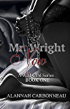 Mr. Wright Now (A Wild Card Novel - Book 1)