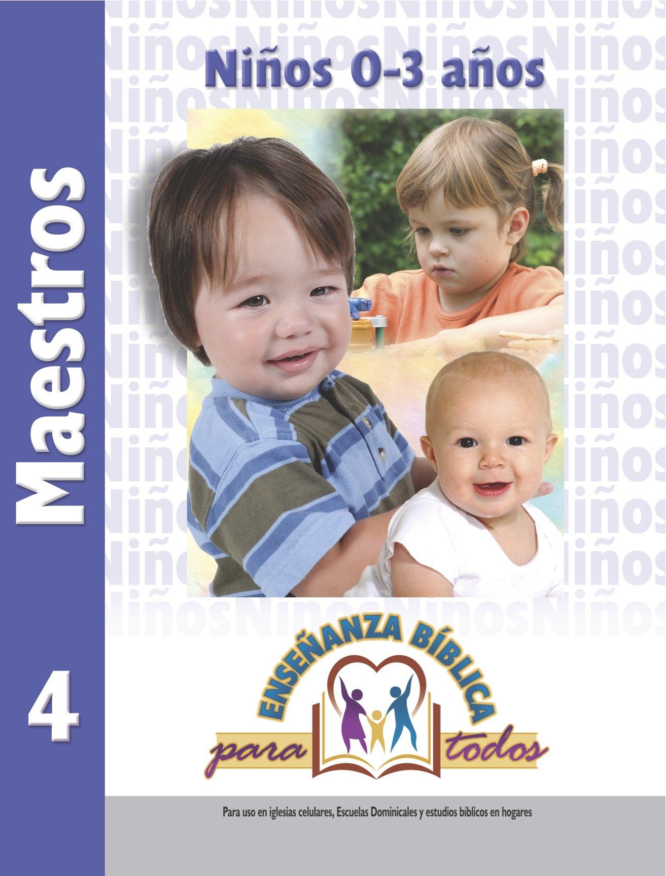 Read Online Ensenanza Biblica para Todos-Libro 4 (0-3) Maestro (Spanish Edition) pdf