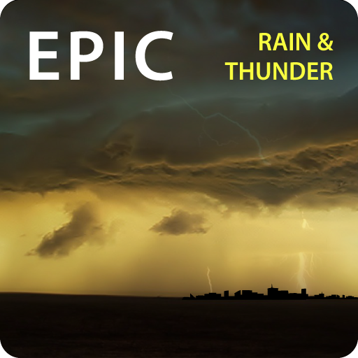 Epic Rain & Thunder Sounds - with featured ebook: Basic Weather Spotters' Field Guide