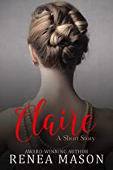 Claire: A Short Story Kindle Edition
