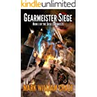 Gearmeister Siege: Book 3 of the Siege Chronicles