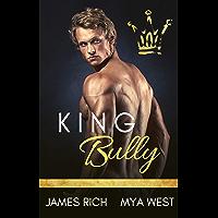 King Bully: A High School Bully Romance Standalone Novel (English Edition)