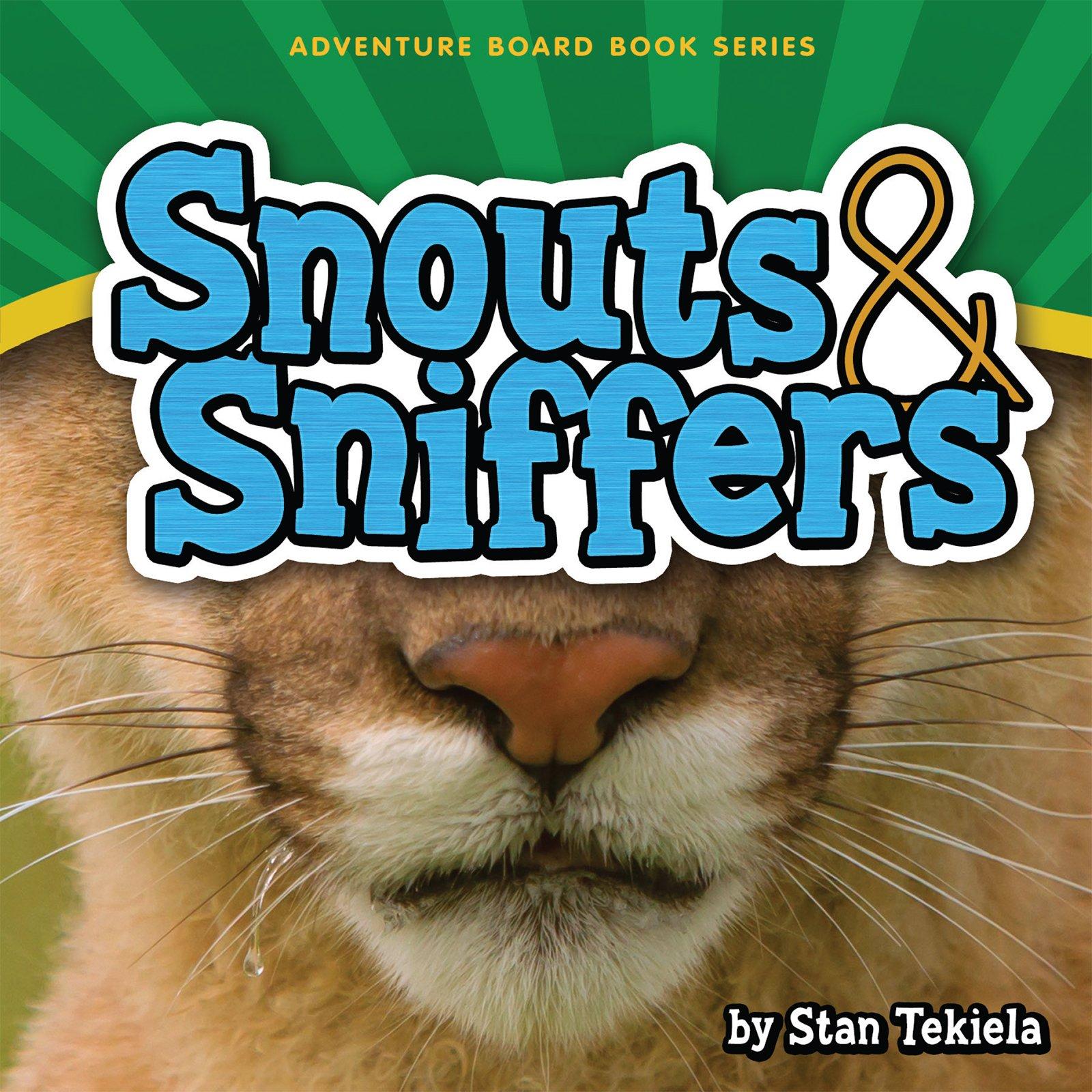 Read Online Snouts & Sniffers (Adventure Boardbook Series) pdf epub