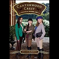 Scandals, Rumors, Lies (Canterwood Crest Book 11)