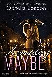 Someday Maybe (Entangled Embrace) (Definitely Maybe series)