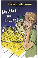 Mystère au Louvre (French Edition) Kindle Edition
