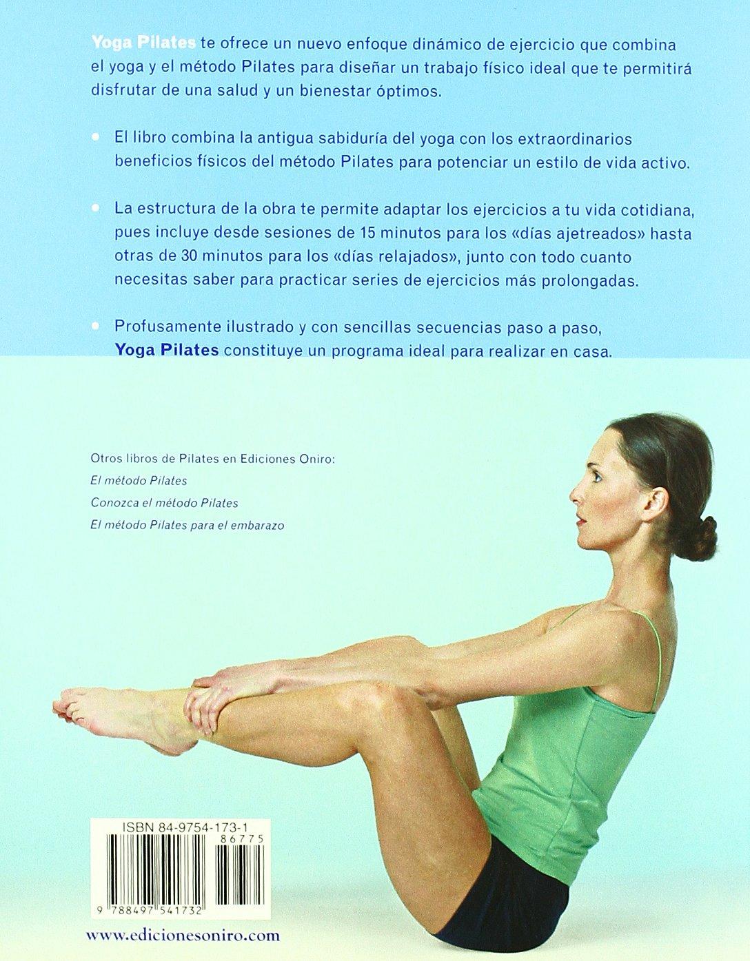 Yoga Pilates: Ejercicios equilibrados para una vida sana ...