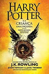Harry Potter e a Criança Amaldiçoada - Partes Um e Dois: Guião oficial da peça de teatro (Portuguese Edition) Kindle Edition