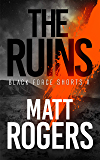The Ruins: A Black Force Thriller (Black Force Shorts Book 10) (English Edition)