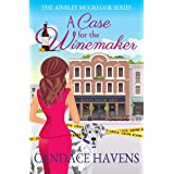 A Case for the Winemaker (Ainsley McGregor Book 1)