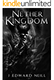 Nether Kingdom (Tyrants of the Dead Book 3)