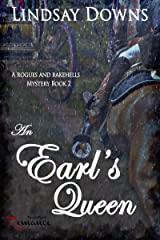 An Earl's Queen (Rogues And Rakehells Mystery Book 2) Kindle Edition