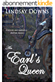 An Earl's Queen (Rogues And Rakehells Mystery Book 2) (English Edition)