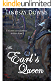 An Earl's Queen (Rogues And Rakehells Mystery Book 2)