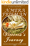 Victoria's Journey: Four book compilation of the Victoria's Journey series