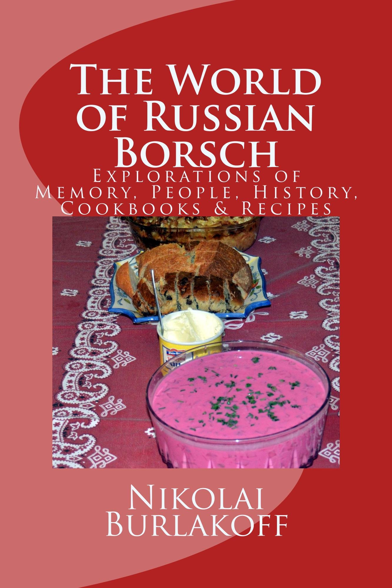 The World of Russian  Borsch (English Edition)