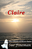 Claire (Ghosts of River Oaks Book 4)