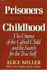 Prisoners Of Childhood Hardcover