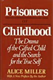 Prisoners of Childhood