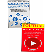 Making Extra Income Through Social Media:  YouTube Affiliate Offers and Social Media Management Business (English Edition)