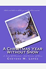 A Christmas Year Without Snow Kindle Edition