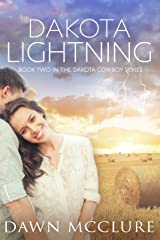 Dakota Lightning (Dakota Cowboy Series Book 2) Kindle Edition