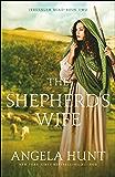 The Shepherd's Wife (Jerusalem Road Book #2)