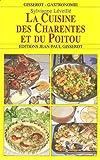 La Cuisine des Charentes et du Poitou