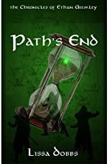 Path's End: The Chronicles of Ethan Grimley (Trials of the Young Shadow Walkers Book 3) Kindle Edition