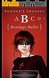 Summer's Journey: Volume Three - Bondage Ballet
