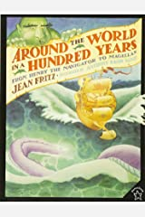 Around the World in a Hundred Years: From Henry the Navigator to Magellan Paperback