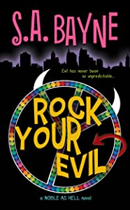 Rock Your Evil (Noble as Hell Book 1)