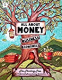 All About Money - Economics - Business - Ages 10+: The Thinking Tree - Do-It-Yourself Homeschooling Curriculum (All…