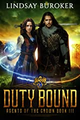 Duty Bound (Agents of the Crown Book 3) Kindle Edition