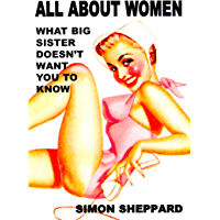 All About Women: What Big Sister Doesn't Want You to Know
