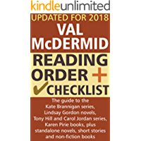 Val McDermid Reading Order and Checklist: The guide to the Kate Brannigan series, Lindsay Gordon novels, Tony Hill/Carol Jordan series, Karen Pirie books plus standalone novels and non-fiction