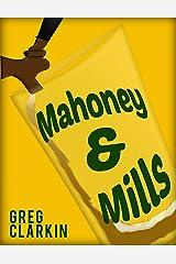 Mahoney & Mills Kindle Edition