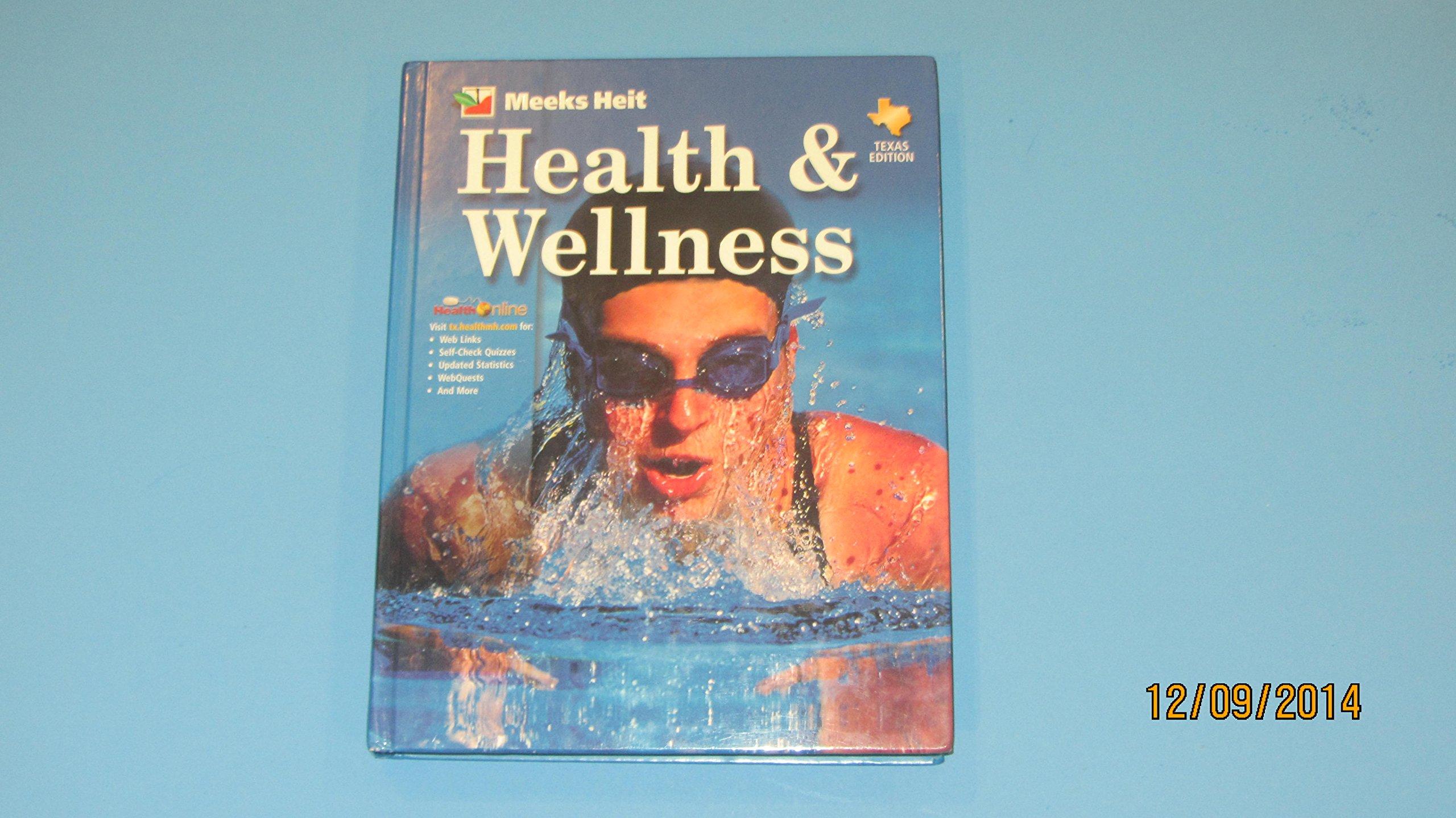 Glencoe health wellness heit page meeks 9780078607684 glencoe health wellness heit page meeks 9780078607684 amazon books fandeluxe Images