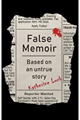 False Memoir: Based on an Untrue Story Kindle Edition