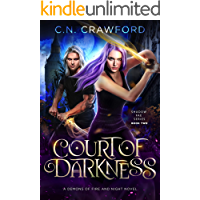 Court of Darkness: A Demons of Fire and Night Novel (Shadow Fae Book 2)