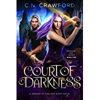 Court of Darkness: A Demons of Fire and Night Novel (Shadow Fae Book 2) (English Edition)