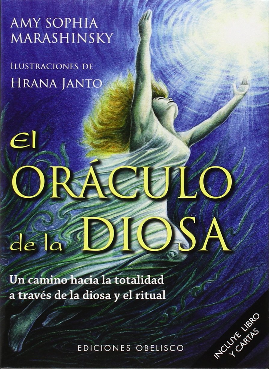 El Oraculo de la Diosa (Spanish Edition): Amy Marashinsky ...