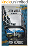 Shock World: Virtual Reality World
