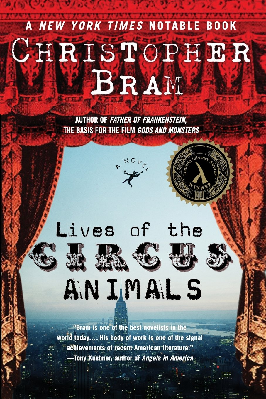 Lives Of The Circus Animals: A Novel: Christopher Bram: 9780060542542:  Amazon: Books
