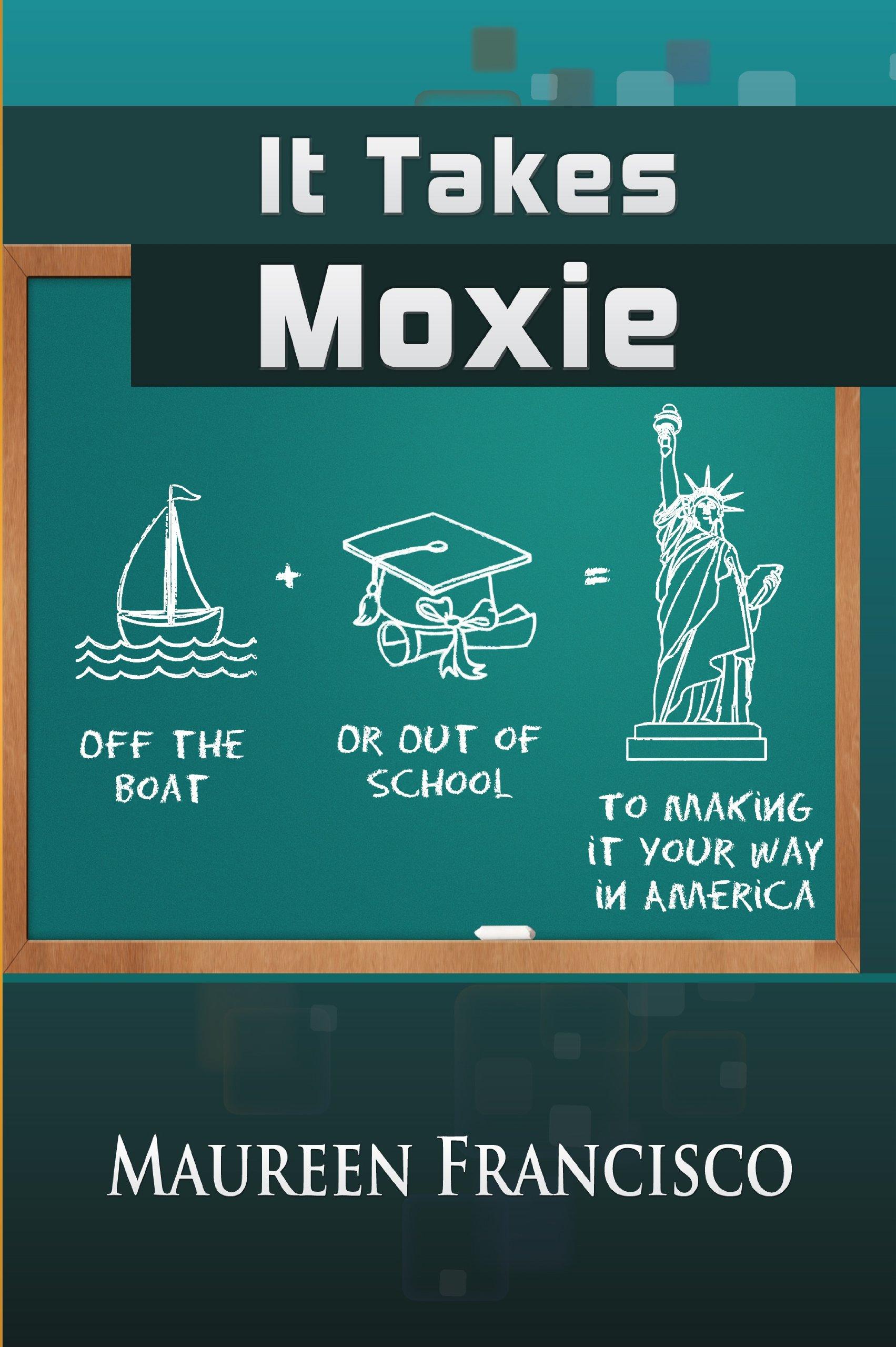 Download It Takes Moxie pdf