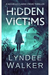 Hidden Victims: A Nichelle Clarke Crime Thriller Kindle Edition