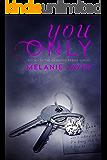 You Only (Cameron Farms Book 1)